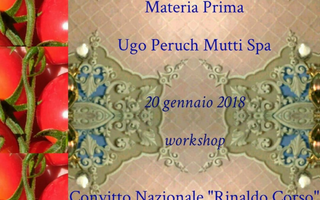 "A.S. 2017/2018 – Workshop Mutti Spa Parma su ""Strategia Approvvigionamento Materia Prima"""